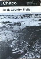 Chaco : Back Country Trails by National Park…
