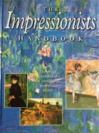 Impressionists Handbook by Unnamed Unnamed
