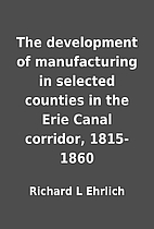 The development of manufacturing in selected…