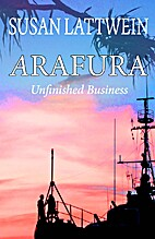 Arafura - Unfinished Business (2) by Susan…