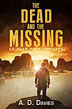 The Dead and the Missing by A. D. Davies