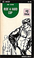 Ride a hard cop by Jed Coxe