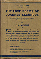 The love poems of Joannes Secundus; a…