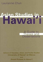 Asian studies in Hawai'i : a guide to theses…