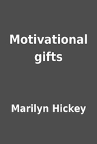 Motivational gifts by Marilyn Hickey
