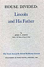 House divided : Lincoln and his father by…