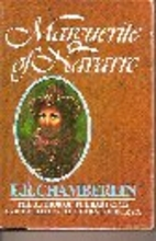 Marguerite of Navarre by E. R. Chamberlin
