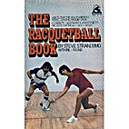 The Racquetball Book by Steve Strandemo