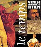 Venise au siècle de Titien by Isabelle…