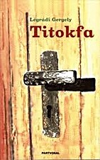 Titokfa by Gergely Légrádi