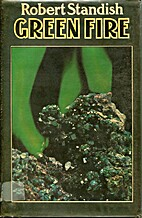 Green Fire by Robert Standish