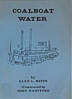 Coalboat Water by Alan L. Bates