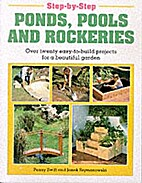 Step by Step Water Features by Penny Swift