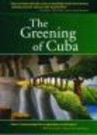 The Greening of Cuba (Spanish Edition) by…