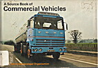 A source book of commercial vehicles by Bart…