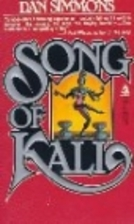 Song of Kali by Dan Simmons
