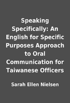 Speaking Specifically: An English for…