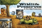 Wildlife Preserves by Gary Larson