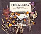 Fire & decay: The destruction of the large…