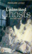 Uninvited Ghosts and Other Stories by…