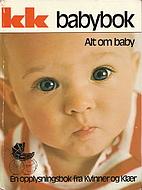 Babybok : En samling av KK's…