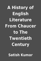 A History of English Literature From Chaucer…