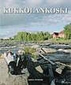 Kukkolankoski by Jaakko Heikkilä