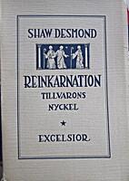Reinkarnation tillvarons nyckel by Shaw…