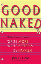 Good Naked: Reflections on How to Write…