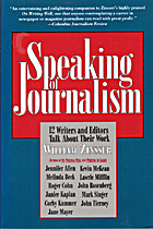 Speaking of Journalism: 12 Writers and…