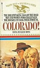 Colorado (Wagons West #7) by Dana Fuller…