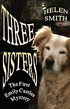 Three Sisters (The Emily Castles Mysteries)…