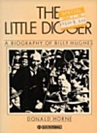 The Little Digger - A Biography Of Billy…