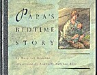 Papa's Bedtime Story by Mary Lee…