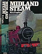 Midland steam by W.A. Tuplin