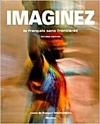 Imaginez: Le Francais Sans Frontieres by…