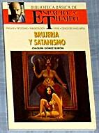 BRUJERIA Y SATANISMO by Joaquin Gomez Buron