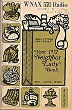 Your Neighbor Lady Book 1972 by Wynn Speece
