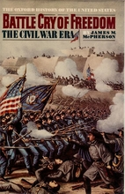 Battle Cry of Freedom: The Civil War Era by…