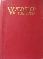 Worship the Lord by James R. Esther