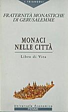 Monaci nelle città. Libro di Vita by…