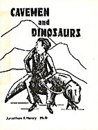 Cavemen and Dinosaurs by Jonathan F. Henry