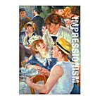 Impressionism: A Celebration of Light by…