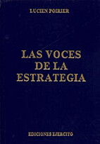 Las voces de la Estrategia by Lucien Poirier