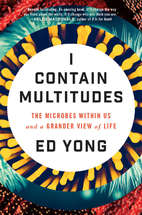 I Contain Multitudes: The Microbes Within Us…