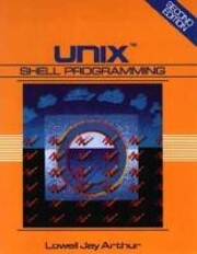 Unix Shell Programming by Lowell Jay Arthur