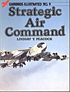 Strategic Air Command by Lindsay T. Peacock