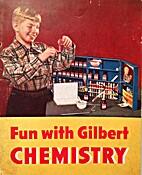 Fun with Gilbert chemistry by Treat Baldwin…