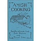Amish Cooking by Sallie Y. Lapp