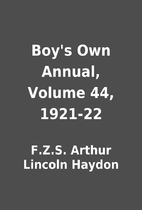 Boy's Own Annual, Volume 44, 1921-22 by…